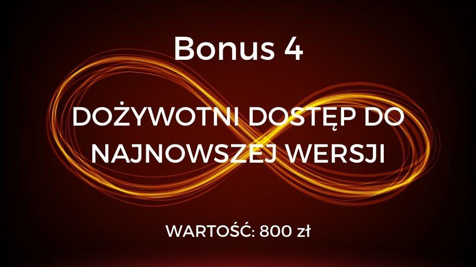 Bonus 4 - dożywotni dostęp